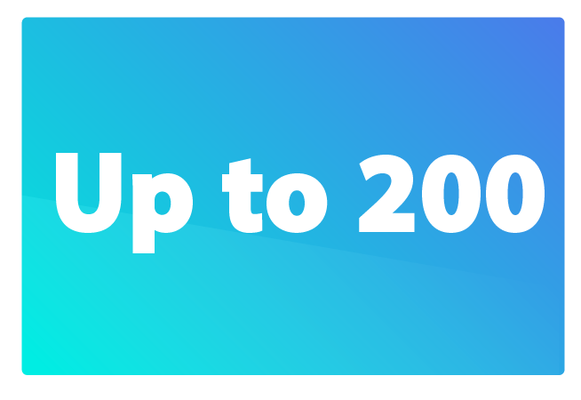 Up to 200
